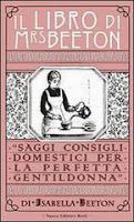 Il libro di Mrs Beeton-Traduzione di Francesca Cosi e Alessandra Repossi-copertina