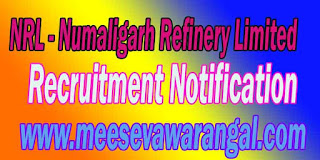NRL (Numaligarh Refinery Limited) Recruitment Notification