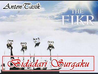 Download Lagu The Fikr - Bidadari Syurgaku MP3+Lirik