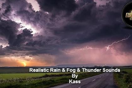 Realistic Rain & Fog & Thunder Sounds v4.0