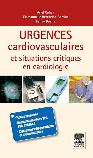 Urgences Cardio-Vasculaires Et Situations Critiques En Cardiologie.pdf
