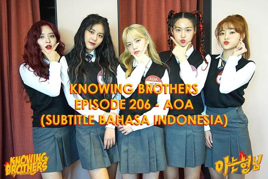 Nonton streaming online & download Knowing Bros eps 206 bintang tamu AOA subtitle bahasa Indonesia