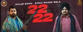 Sidhu Moosewala and Gulab Sidhu - 22 22 Lyrics