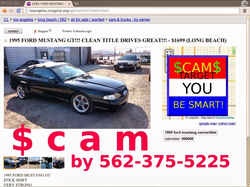 Using the phone number listed using the craigslist search box several ads with the same phone number may be indicative of a scam so stay away