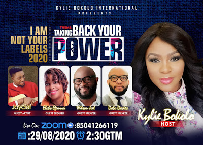 """Kylie Bokolo International Presents I Am Not Your Labels Conference [2020 Edition]    Tagged """"Taking Back Your Power """""""