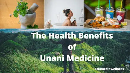 Health benefits of Unani Therapy