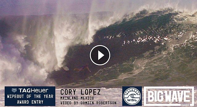 Cory Lopez at Mainland Mexico - 2016 TAG Heuer Wipeout Entry - WSL Big Wave Awards