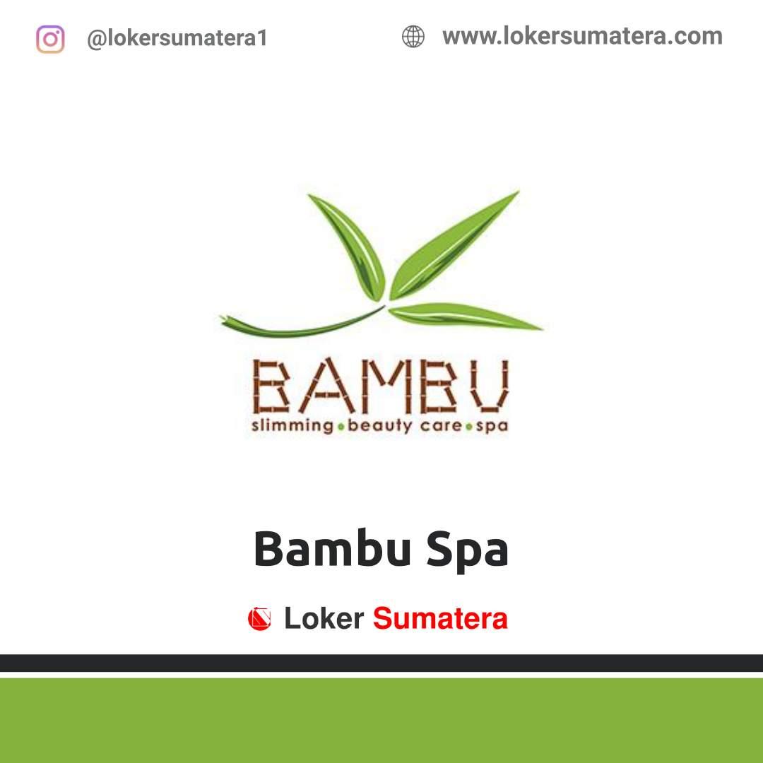 Lowongan Kerja Jambi: Bambu Spa Bungo Desember 2020