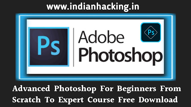 Photoshop Course From Scratch