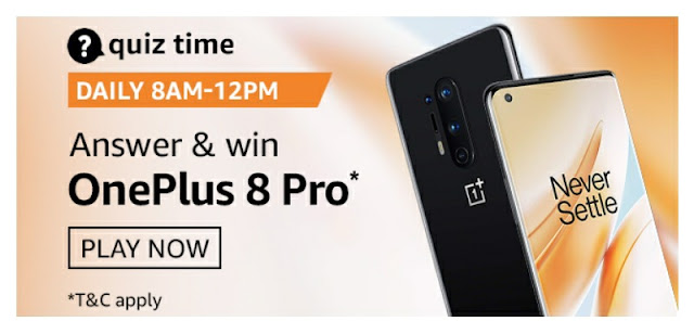 Amazon Quiz answer and stand a chance to win OnePlus 8 Pro