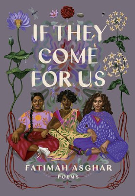 If They Come for Us, Fatimah Asghar, InToriLex
