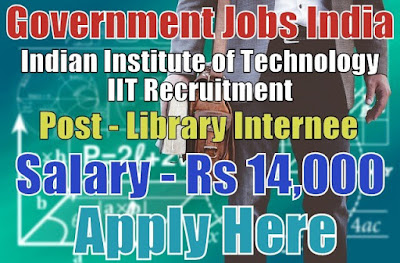 Indian Institute of Technology IIT Recruitment 2017 Bombay