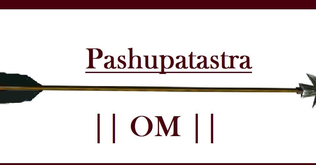 Occult Enlightenment: The Pashupatastra