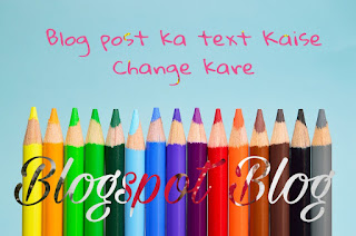 Post-text-color-kaise-change-kare