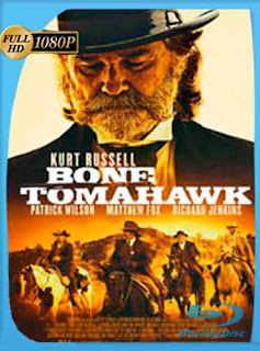 Bone Tomahawk 2015 HD [1080p] Latino [GoogleDrive] DizonHD