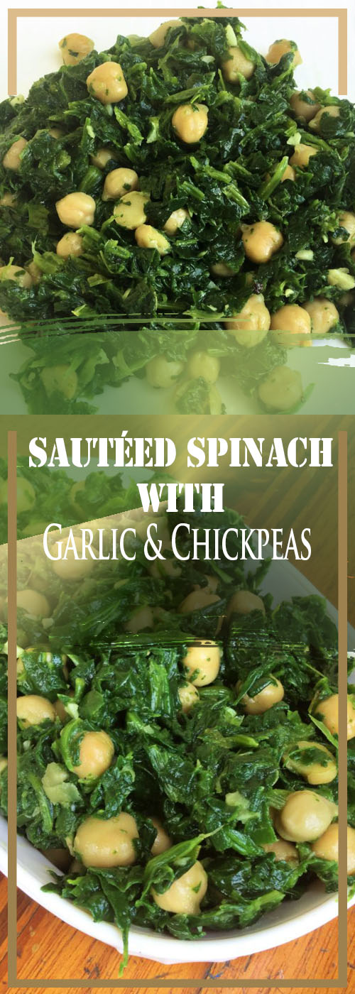 Sautéed Spinach with Garlic & Chickpeas Recipe