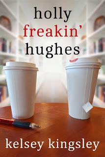 Holly Freakin Hughes by Kelsey Kingsley