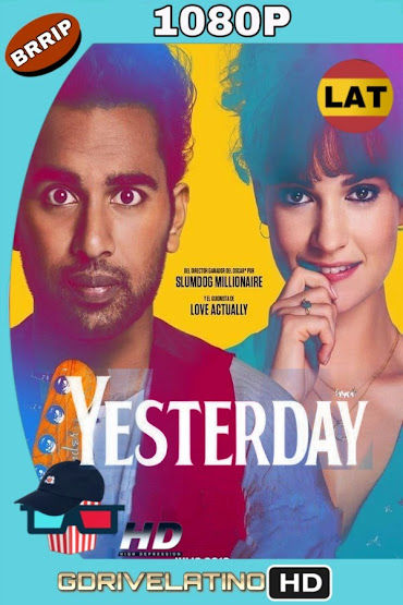 Yesterday (2019) BRRip 1080p Latino-Ingles MKV