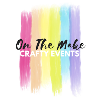 What Happened At Our Event? On the Make Crafty Events
