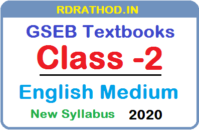 GSEB Class 2 English Medium New Syllabus Textbooks PDF Download