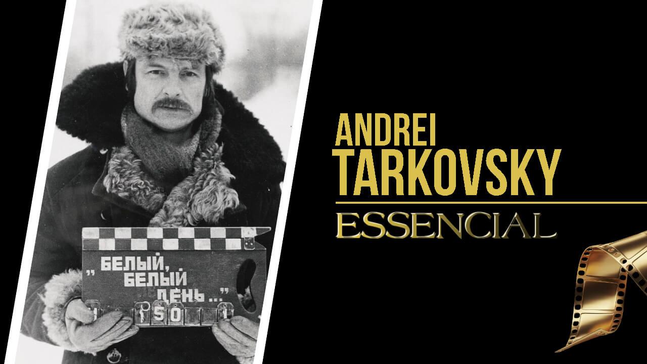 andrei-tarkovsky-10-filmes-essenciais
