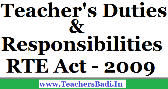 Duties,Responsibilities,Teachers,RTE Act - 2009