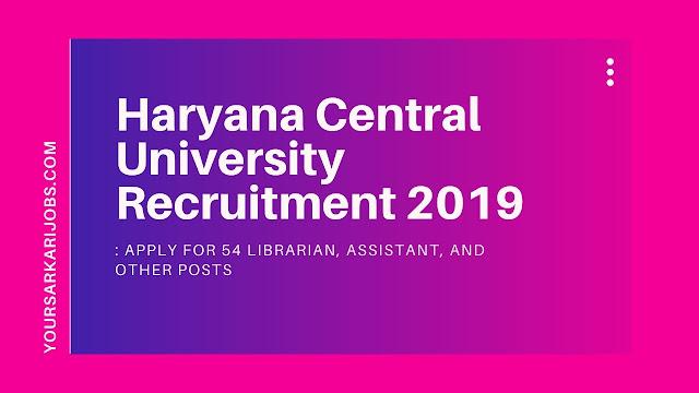 Haryana Central University Recruitment 2019