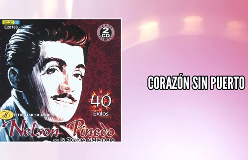 Corazon Sin Puerto | Nelson Pinedo & La Sonora Matancera Lyrics