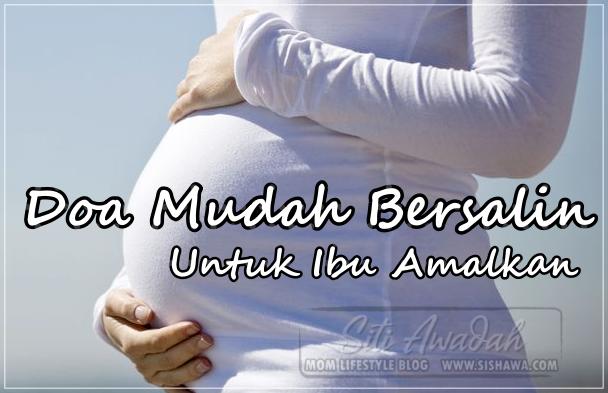 Doa Mudah Bersalin Normal Dalam Rumi Untuk Ibu Amalkan