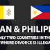 Till Divorce Do Us Part na ba?  (Divorce Philippine Style)