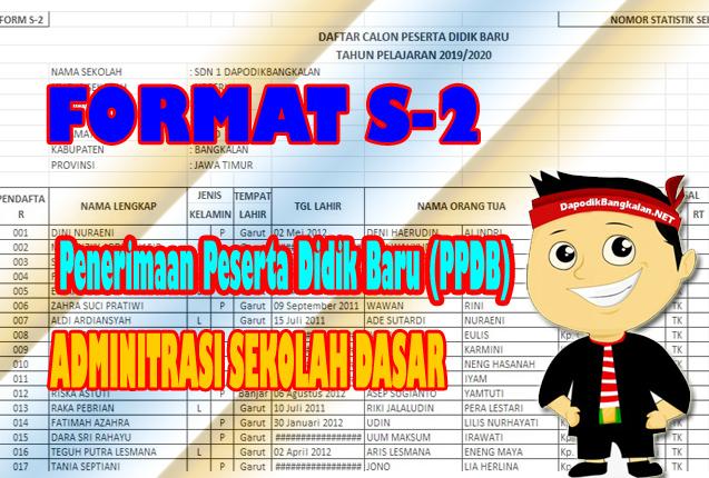 download Format S2 Adminitrasi Penerimaan Peserta Didik Baru Sekolah Dasar (SD) 2019
