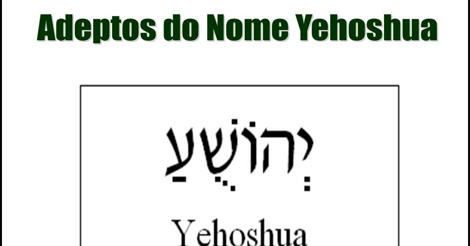 A mentira do nome Yehoshua | Ministério dos Jovens