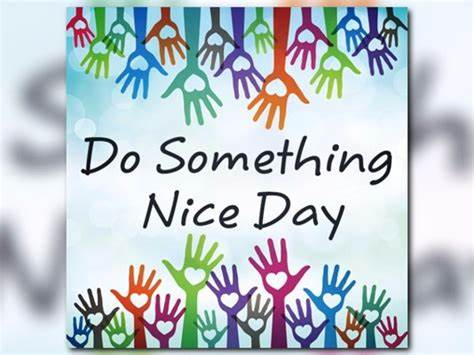 National Do Something Nice Day Wishes Pics