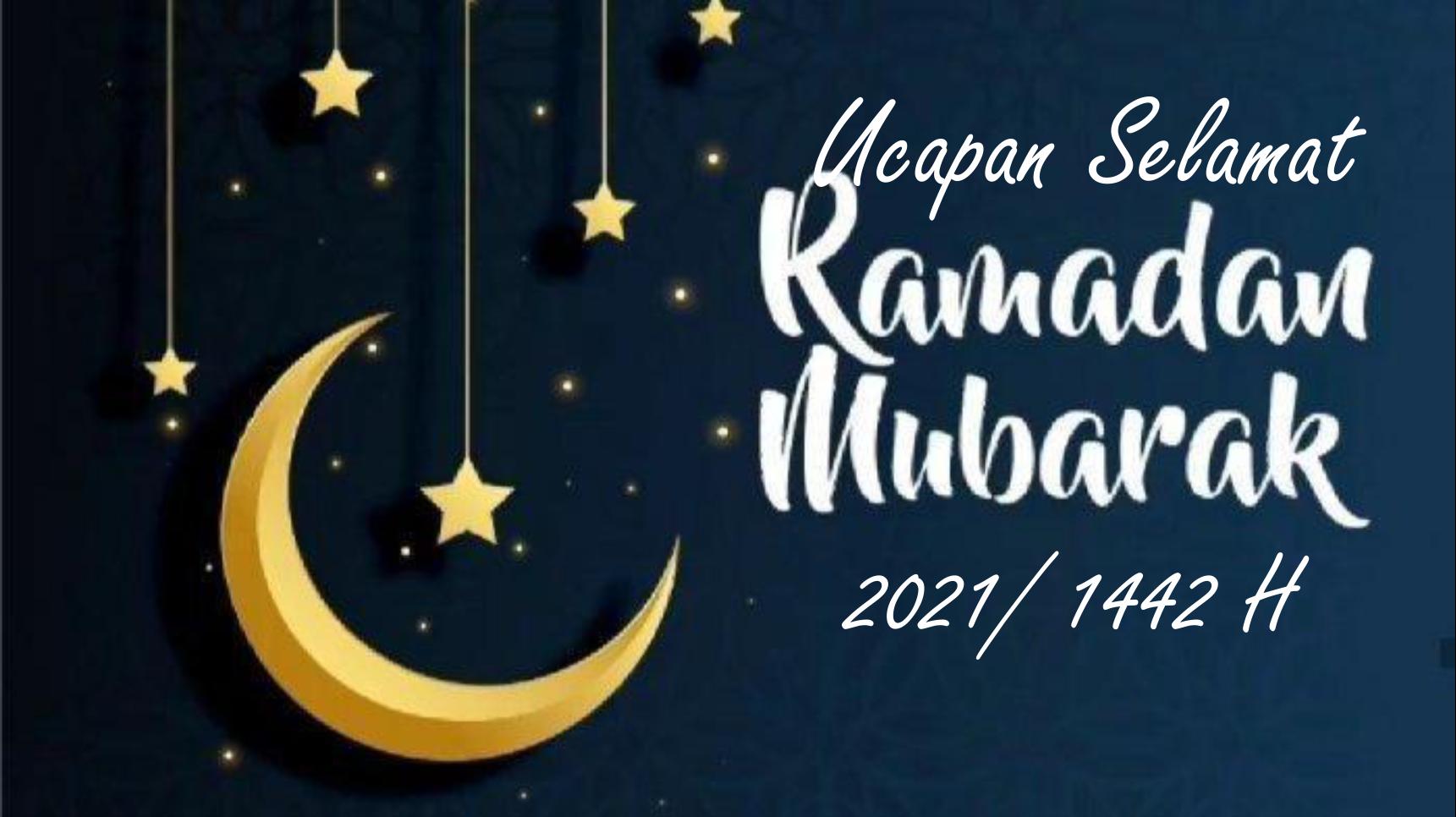 20 Ucapan Kata-kata Selamat Berupasa Di Bulan Ramadhan 1442 H