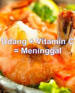 Udang + Vitamin C = Meninggal
