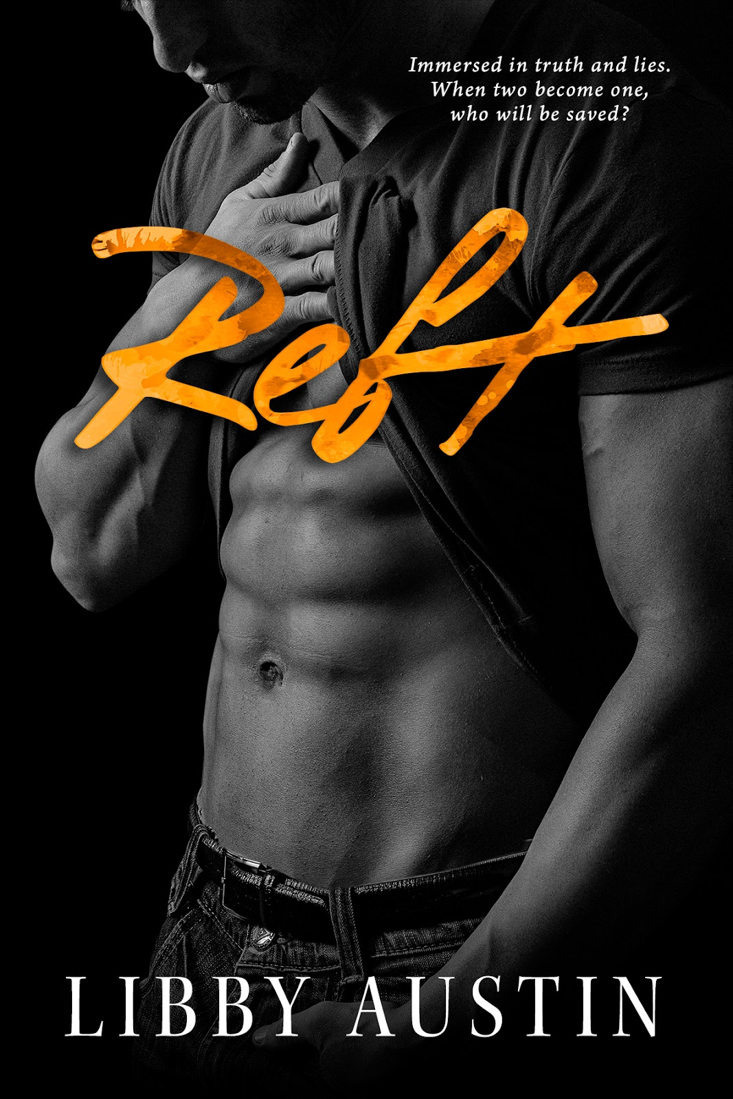 Cover Reveal for REFT by LIBBY AUSTIN!!!