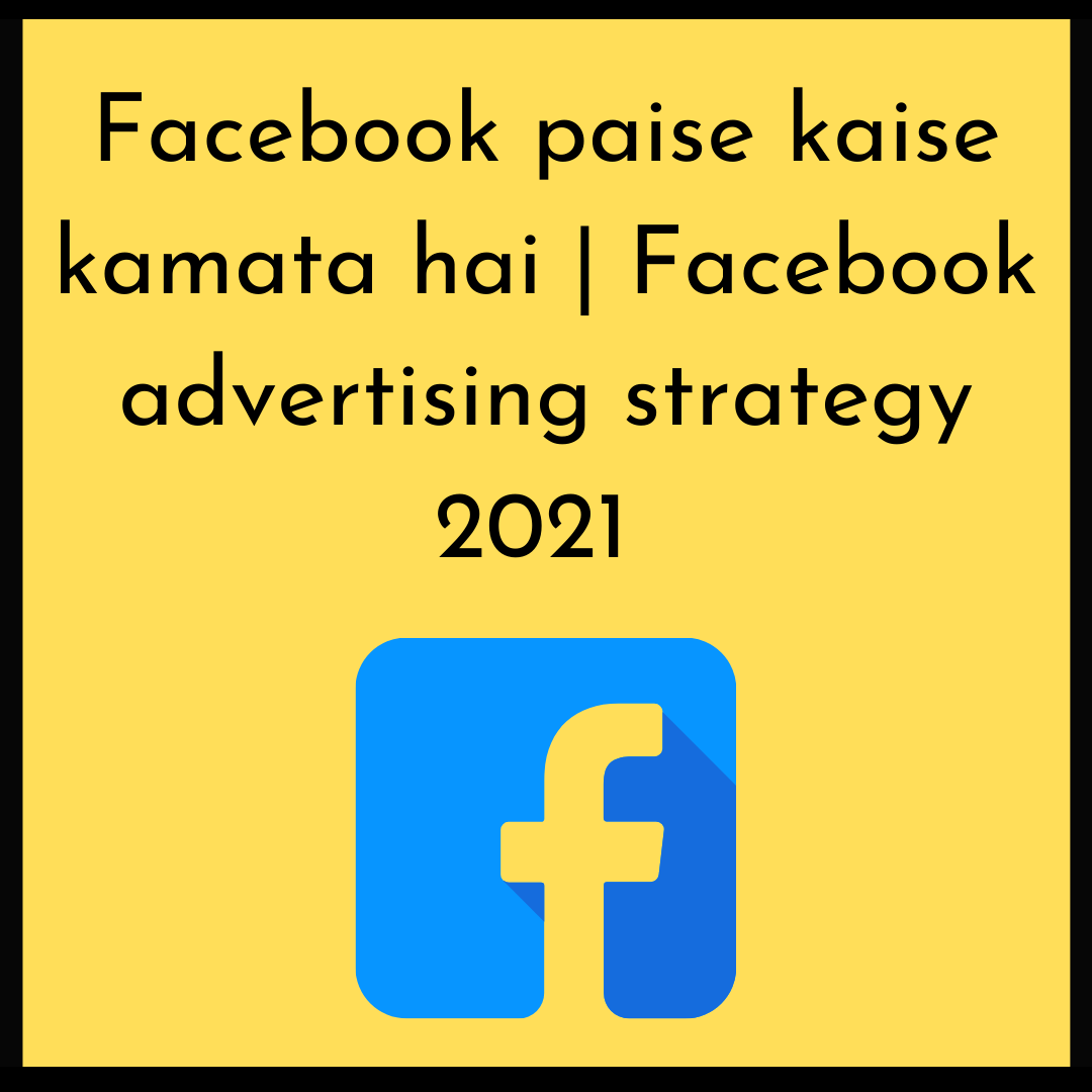 How Facebook Earn Money From Advertising