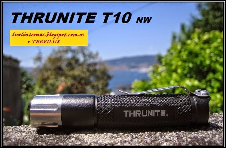 review Thrunite T10 clicky 2014 luxlinternas@blogspot.com.es
