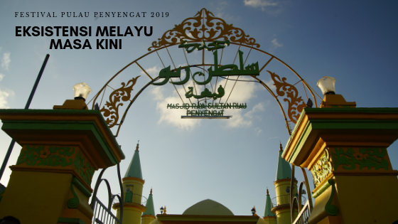 Festival Pulau Penyengat 2019, Eksistensi Melayu Masa Kini