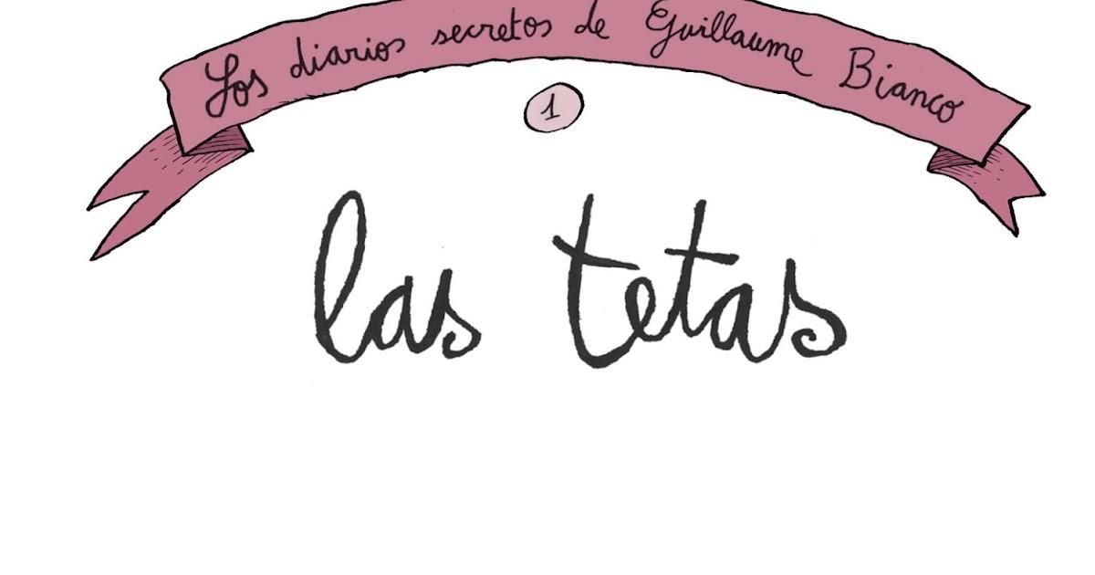 UN POCO DE NOVENO ARTE - Página 19 Los-diarios-secretos-de-guillaume-bianco-1-las-tetas