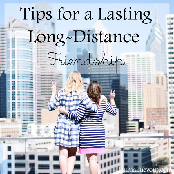 tips_long_distance_friendship