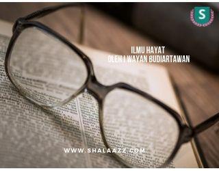Ilmu Hayat Sebuah Pengenalan Oleh I Wayan Budiartawan