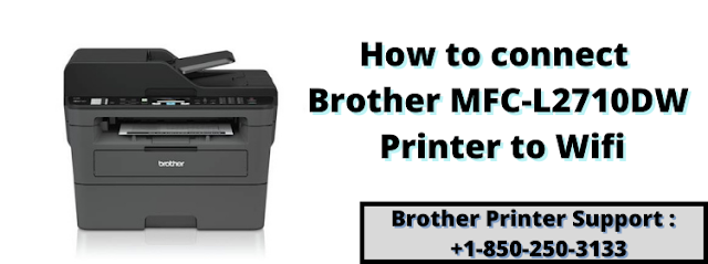How to connect brother mfc-l2710dw printer to wifi.