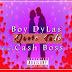 Boy Dyla's feat. Cash Boss - Quero Tudo (2019) | Download Mp3