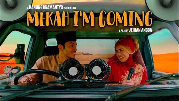 Review dan Sinopsis Film Mekah I'm Coming