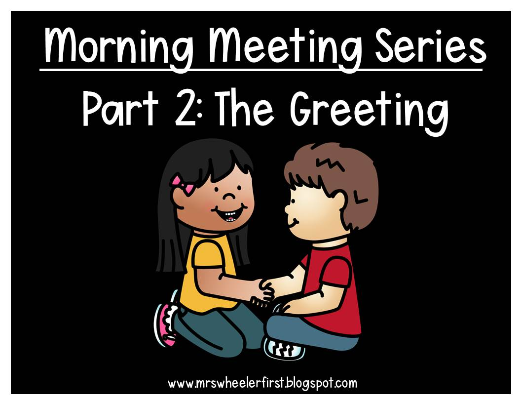 Mrs Wheelers First Grade Tidbits Blog Series Morning Meeting