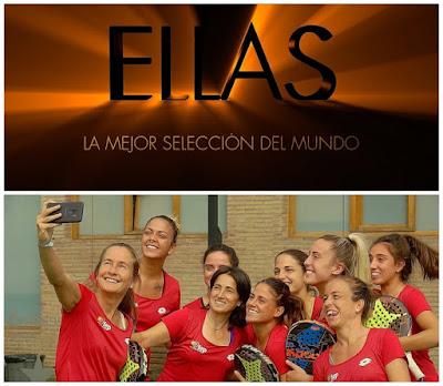 """""""ELLAS: la mejor selección del mundo"""" el documental. Un merecido reconocimiento al pádel femenino español."""