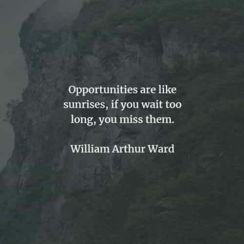 Opportunity quotes that'll inspire you to seize the moment