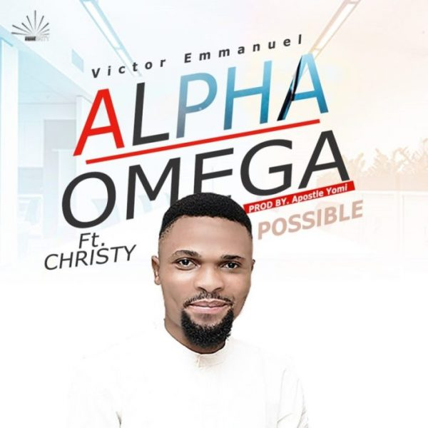 Audio: Victor Emmanuel – Alpha Omega