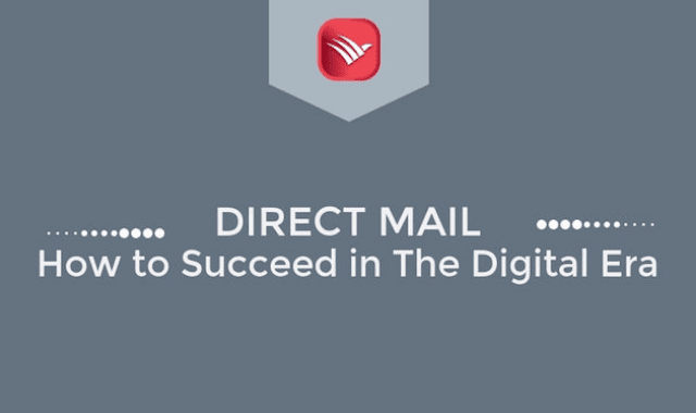 Direct Mail: How to Succeed in a Digital Era